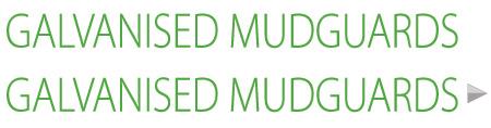Galvanised MudGuards